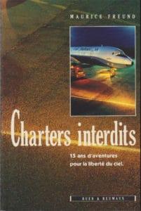 Livre Charters interdits par Maurice Freund