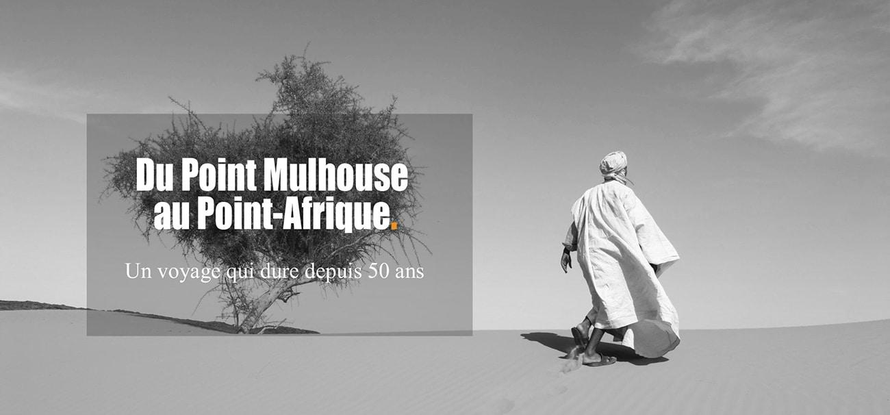 Aventure historique du point Mulhouse au Point Afrique