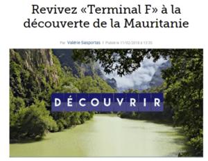 Revivez «Terminal F» à la découverte de la Mauritanie