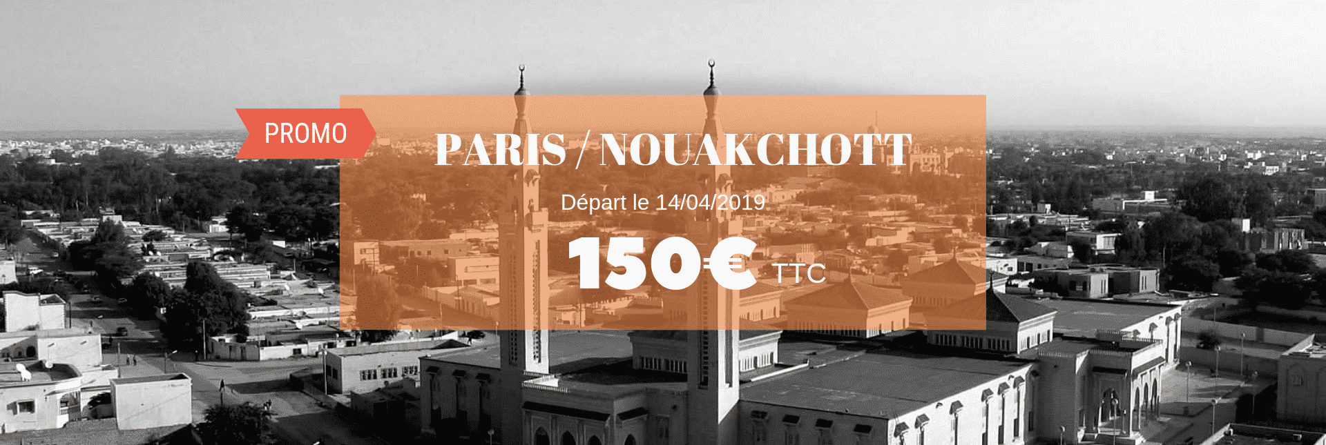 Promo vol Paris/Nouakchott 150€ TTC