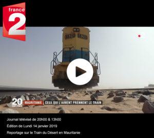 """Journal télévisé France 2 Mauritanie : le """"train du désert"""" reprend du service"""